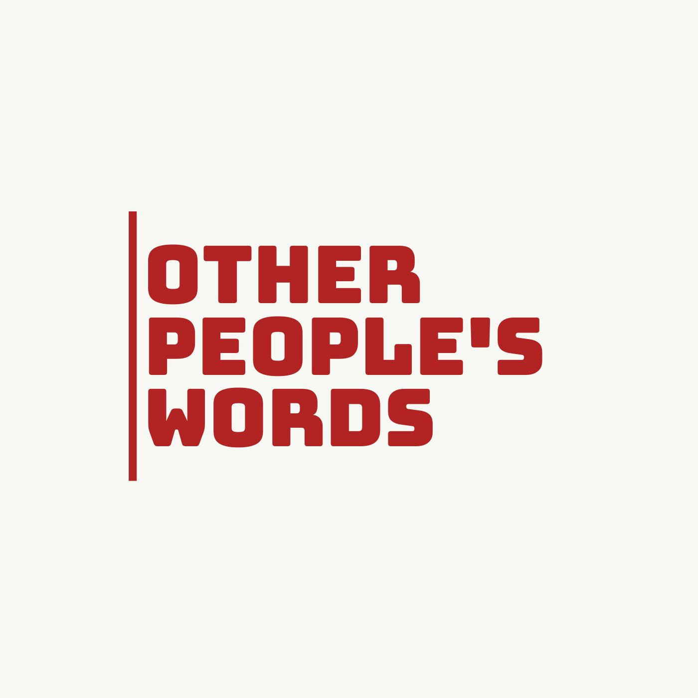 Other People's Words, Episode 11: Works of Love, by Søren Kierkegaard